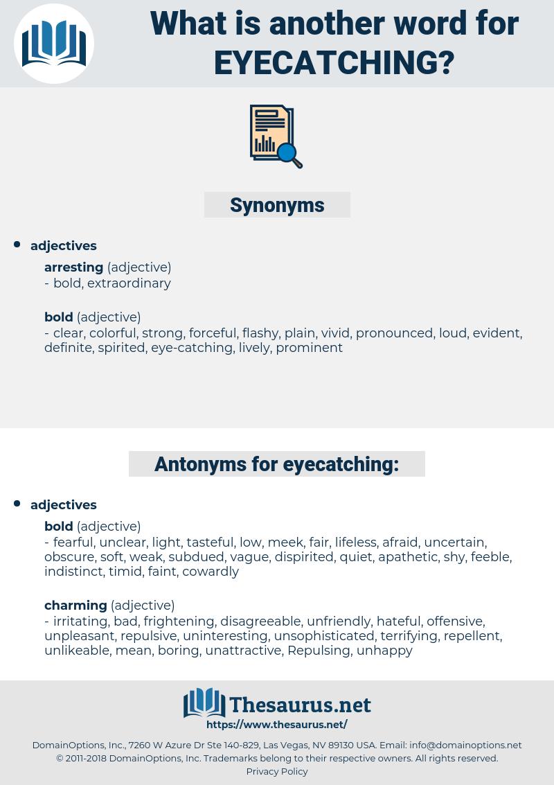 eyecatching, synonym eyecatching, another word for eyecatching, words like eyecatching, thesaurus eyecatching