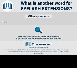 eyelash extensions, synonym eyelash extensions, another word for eyelash extensions, words like eyelash extensions, thesaurus eyelash extensions