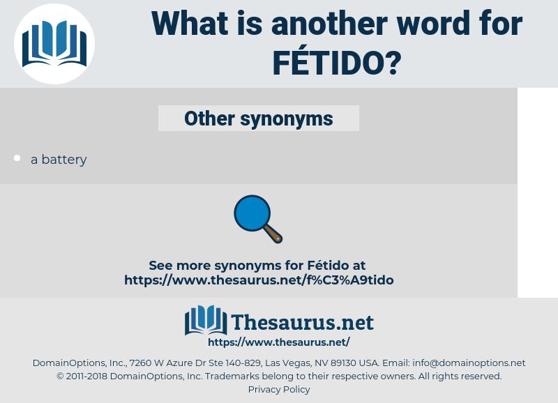 fétido, synonym fétido, another word for fétido, words like fétido, thesaurus fétido