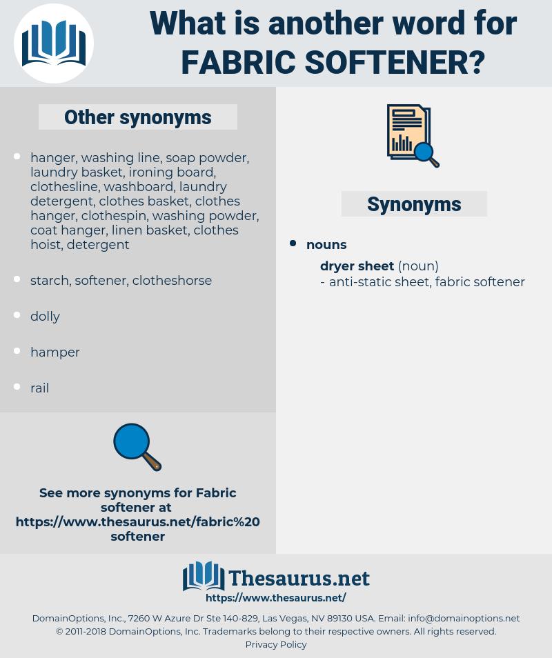 fabric softener, synonym fabric softener, another word for fabric softener, words like fabric softener, thesaurus fabric softener