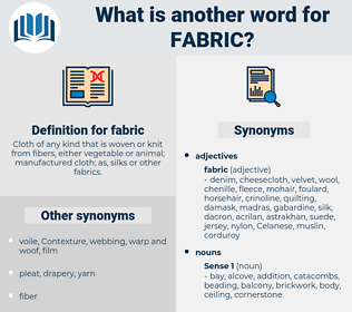 fabric, synonym fabric, another word for fabric, words like fabric, thesaurus fabric