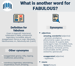 fabulous, synonym fabulous, another word for fabulous, words like fabulous, thesaurus fabulous
