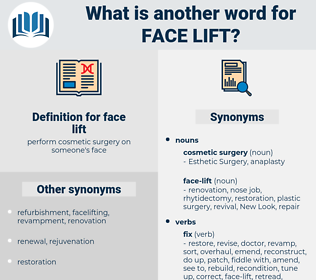 face lift, synonym face lift, another word for face lift, words like face lift, thesaurus face lift