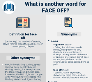 face-off, synonym face-off, another word for face-off, words like face-off, thesaurus face-off
