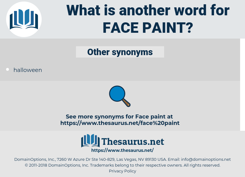 face paint, synonym face paint, another word for face paint, words like face paint, thesaurus face paint