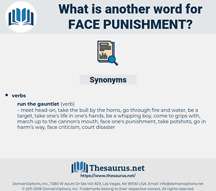 face punishment, synonym face punishment, another word for face punishment, words like face punishment, thesaurus face punishment