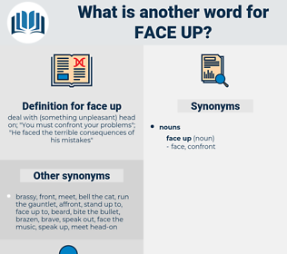 face up, synonym face up, another word for face up, words like face up, thesaurus face up