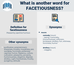 facetiousness, synonym facetiousness, another word for facetiousness, words like facetiousness, thesaurus facetiousness