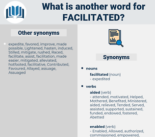 facilitated, synonym facilitated, another word for facilitated, words like facilitated, thesaurus facilitated