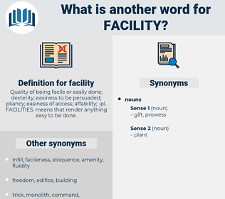 facility, synonym facility, another word for facility, words like facility, thesaurus facility