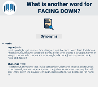 facing down, synonym facing down, another word for facing down, words like facing down, thesaurus facing down