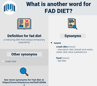 fad diet, synonym fad diet, another word for fad diet, words like fad diet, thesaurus fad diet