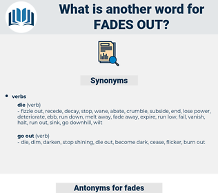 fades out, synonym fades out, another word for fades out, words like fades out, thesaurus fades out