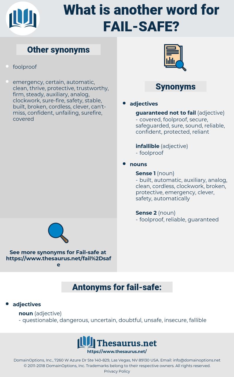 fail-safe, synonym fail-safe, another word for fail-safe, words like fail-safe, thesaurus fail-safe