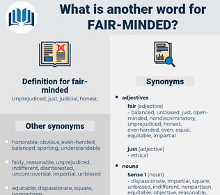 fair-minded, synonym fair-minded, another word for fair-minded, words like fair-minded, thesaurus fair-minded