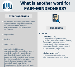 fair-mindedness, synonym fair-mindedness, another word for fair-mindedness, words like fair-mindedness, thesaurus fair-mindedness