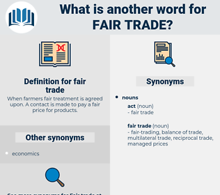 fair trade, synonym fair trade, another word for fair trade, words like fair trade, thesaurus fair trade