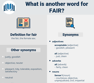 fair, synonym fair, another word for fair, words like fair, thesaurus fair