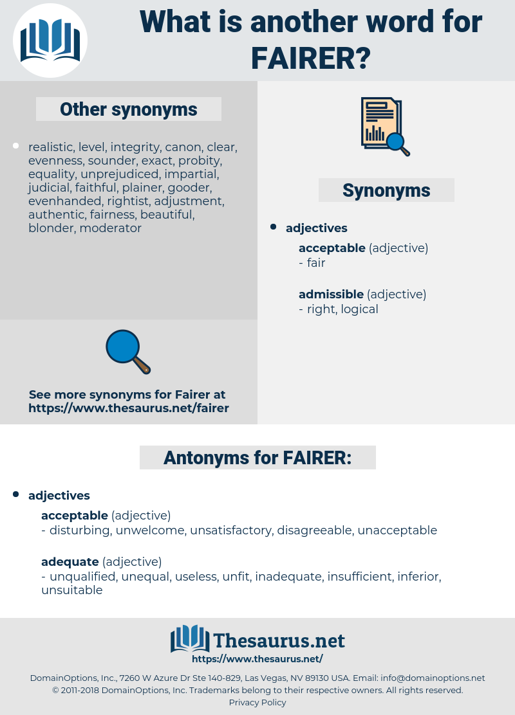 FAIRER, synonym FAIRER, another word for FAIRER, words like FAIRER, thesaurus FAIRER