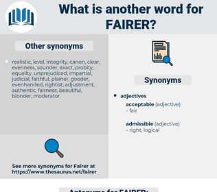 FAIRER, synonym FAIRER, another word for FAIRER, words like FAIRER, thesaurus FAIRER