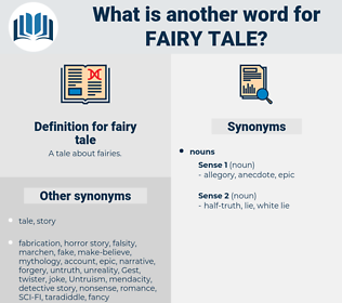 fairy tale, synonym fairy tale, another word for fairy tale, words like fairy tale, thesaurus fairy tale