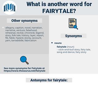 fairytale, synonym fairytale, another word for fairytale, words like fairytale, thesaurus fairytale
