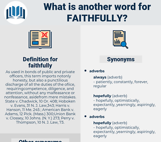 faithfully, synonym faithfully, another word for faithfully, words like faithfully, thesaurus faithfully