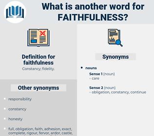 faithfulness, synonym faithfulness, another word for faithfulness, words like faithfulness, thesaurus faithfulness
