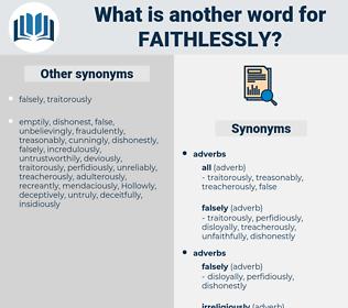 faithlessly, synonym faithlessly, another word for faithlessly, words like faithlessly, thesaurus faithlessly