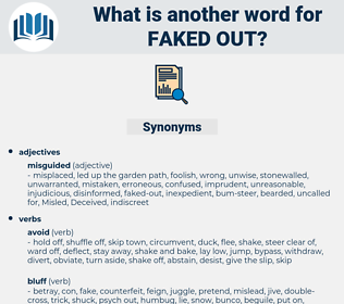 faked out, synonym faked out, another word for faked out, words like faked out, thesaurus faked out
