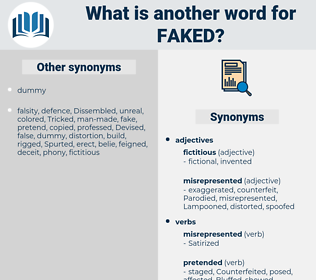 faked, synonym faked, another word for faked, words like faked, thesaurus faked