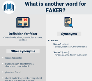 faker, synonym faker, another word for faker, words like faker, thesaurus faker