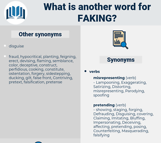 faking, synonym faking, another word for faking, words like faking, thesaurus faking