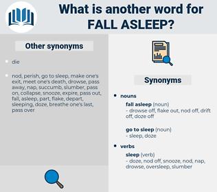 fall asleep, synonym fall asleep, another word for fall asleep, words like fall asleep, thesaurus fall asleep