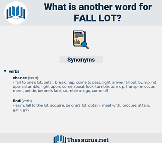 fall lot, synonym fall lot, another word for fall lot, words like fall lot, thesaurus fall lot
