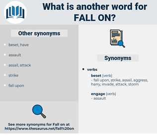 fall on, synonym fall on, another word for fall on, words like fall on, thesaurus fall on