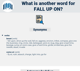 fall up on, synonym fall up on, another word for fall up on, words like fall up on, thesaurus fall up on