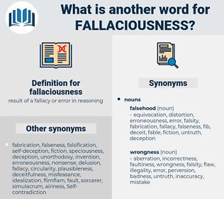 fallaciousness, synonym fallaciousness, another word for fallaciousness, words like fallaciousness, thesaurus fallaciousness