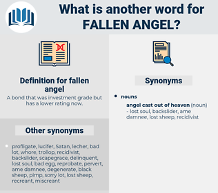 fallen angel, synonym fallen angel, another word for fallen angel, words like fallen angel, thesaurus fallen angel