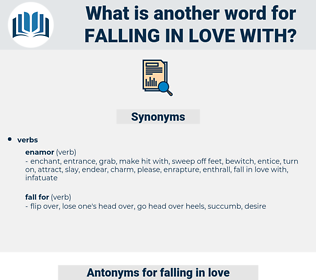 falling in love with, synonym falling in love with, another word for falling in love with, words like falling in love with, thesaurus falling in love with