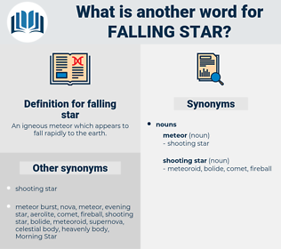 falling star, synonym falling star, another word for falling star, words like falling star, thesaurus falling star