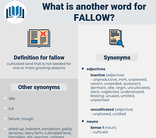fallow, synonym fallow, another word for fallow, words like fallow, thesaurus fallow