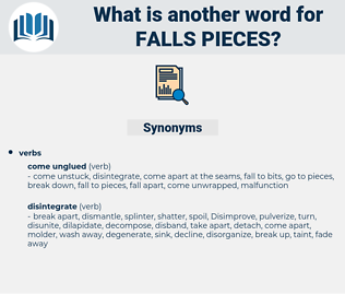 falls pieces, synonym falls pieces, another word for falls pieces, words like falls pieces, thesaurus falls pieces