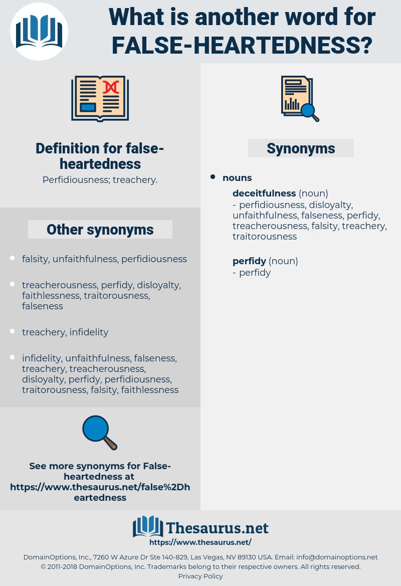 false-heartedness, synonym false-heartedness, another word for false-heartedness, words like false-heartedness, thesaurus false-heartedness