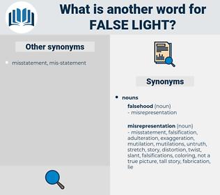 false light, synonym false light, another word for false light, words like false light, thesaurus false light