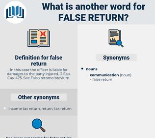 false return, synonym false return, another word for false return, words like false return, thesaurus false return