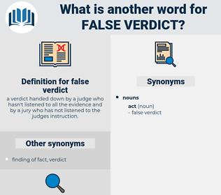 false verdict, synonym false verdict, another word for false verdict, words like false verdict, thesaurus false verdict