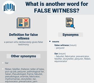 false witness, synonym false witness, another word for false witness, words like false witness, thesaurus false witness
