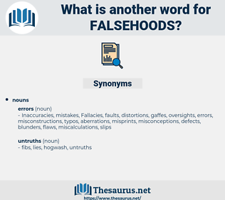 falsehoods, synonym falsehoods, another word for falsehoods, words like falsehoods, thesaurus falsehoods