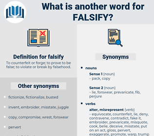 falsify, synonym falsify, another word for falsify, words like falsify, thesaurus falsify